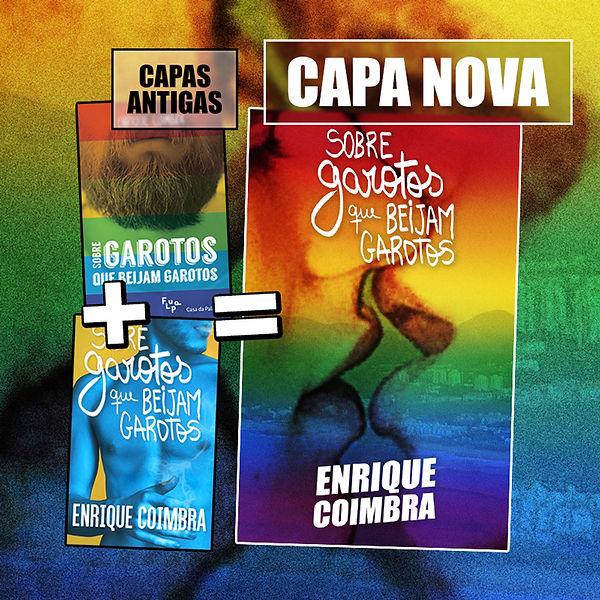 Capas do livro 'Sobre garotos que beijam garotos' do autor Enrique Coimbra