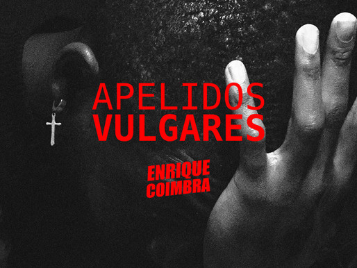 Escreva com Enrique Coimbra o livro novo: Apelidos Vulgares