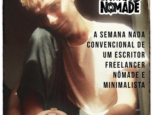 A semana nada convencional de um escritor freelancer nômade e minimalista | Enrique Nômade
