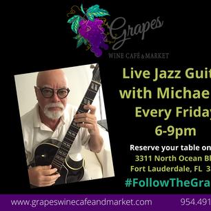 Live Jazz Guitar every Friday 6-9pm & Sunday 11-3pm