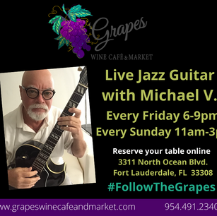 Live Jazz Guitar - Every Friday 6-9 pm and Sundays 11 am - 3 pm