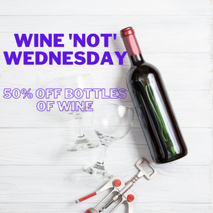 Dine in for 1/2 off Bottles Every Wednesday 6-8pm
