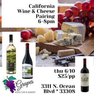 California Wine & Cheese Tasting