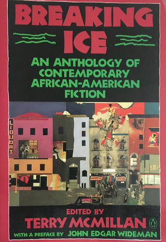 Breaking Ice: An Anthology of Contemporary African-American Fiction