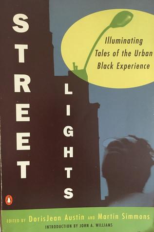 Streetlights: Illuminating Tales of the Urban Black Experience