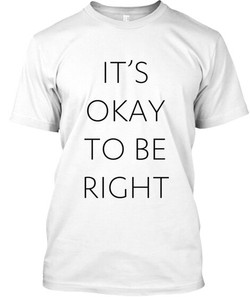 OK-to-be-right-t-shirt