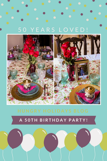 50 Years Loved! A 50th Birthday Party!