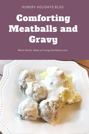 Nana'sComforting Meatballs and Gravy