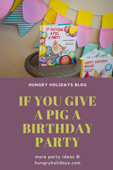 If You Give A Pig a Party!