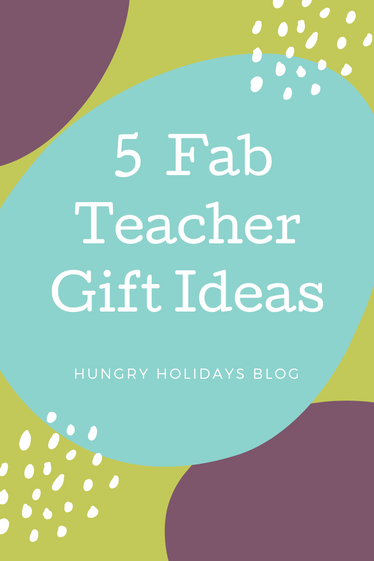 5 Fab Teacher Gift Ideas