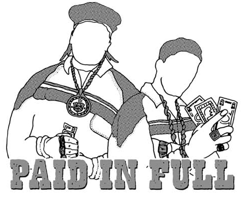 """PAID IN FULL"" for sureshot"