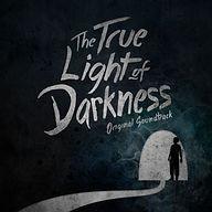 The True Light of Darkness Soundtrack
