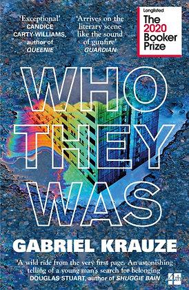 Who They Was by Gabriel Krauze