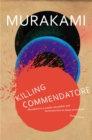 Killing Commendatore byHaruki Murakami