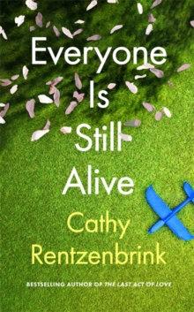 Everyone is Still Alive by Cathy Retzenbrink