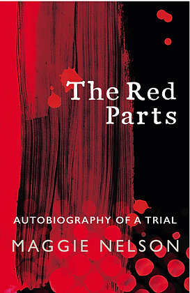 The Red Parts by Maggie Nelson