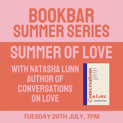 BookBar Summer Series: Summer of Love with Natasha Lunn