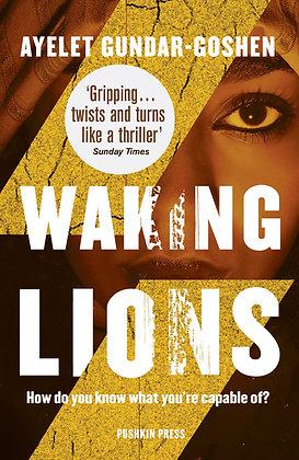 Waking Lions by Ayelet Gundar Goshen