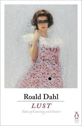 Lust by Roald Dahl