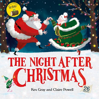 The Night After Christmas by Kes Gray