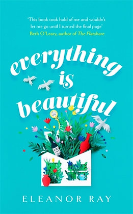 Everything is Beautiful by Eleanor Ray