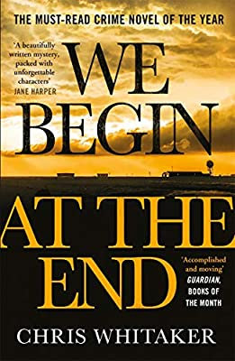 We Begin At The End by Chris Whittaker