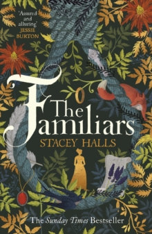 The Familiars by Stacey Halls
