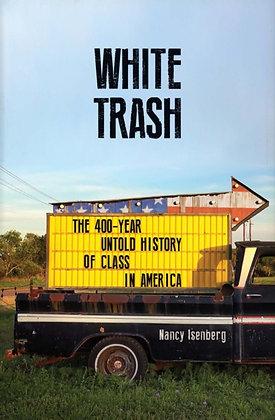 White Trash: The Untold History of Class in America