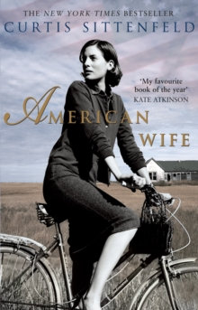 American Wife by Curtis Sittenfield