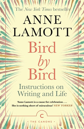 Bird by Bird by Ann Lamott