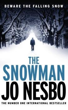 The Snowman : Harry Hole 7 by Jo Nesbo