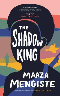 Shadow King by Maaza Mengiste (Pre-Order)