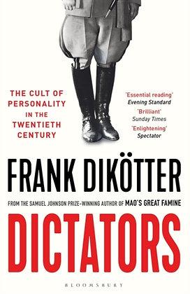 Dictators by Frank Dikotter