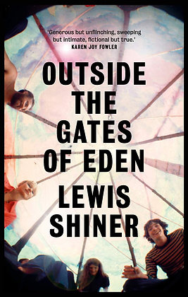Outside the Gates of Eden by Lewis Shiner