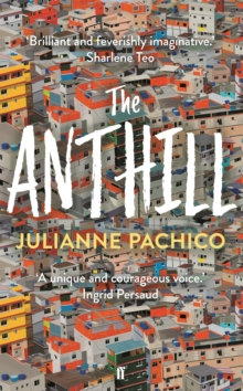 Anthill by Julianne Pachico