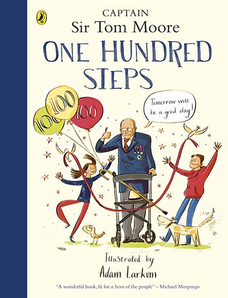 One Hundred Steps by Captain Tom Moore