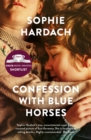 Confession with Blue Horses by Sophie Hardach