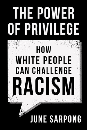 The Power of Privilege by June Sarpong