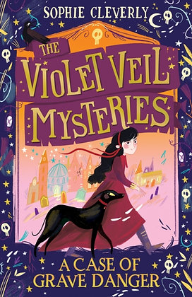 The Violet Veil Mysteries by Sophie Cleverly
