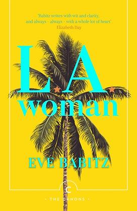 L.A. Woman by Eve Babitz