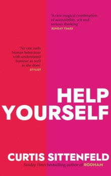 Help Yourself by Curtis Sittenfeld