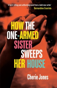 How the One-Armed Sister Sweeps Her House by