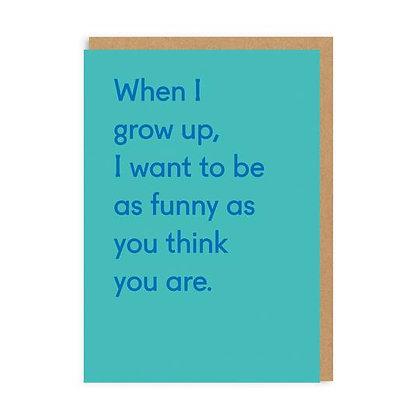 When I Grow Up Card