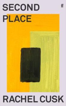 Second Place by Rachel Cusk