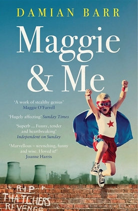 Maggie and Me by Damian Barr