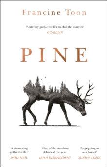 Pine by Francine Toon