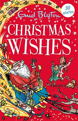 Christmas Wishes by Enid Blyton