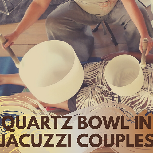 Quartz bowl session in jacuzzi for couples!