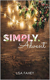 Advent, Simply, Lisa Fahey, Christian, Women, Lisa Fahey Ministry