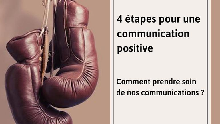 4 étapes pour une communication positive